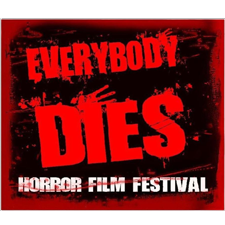 Everybody Dies Horror Film Festival